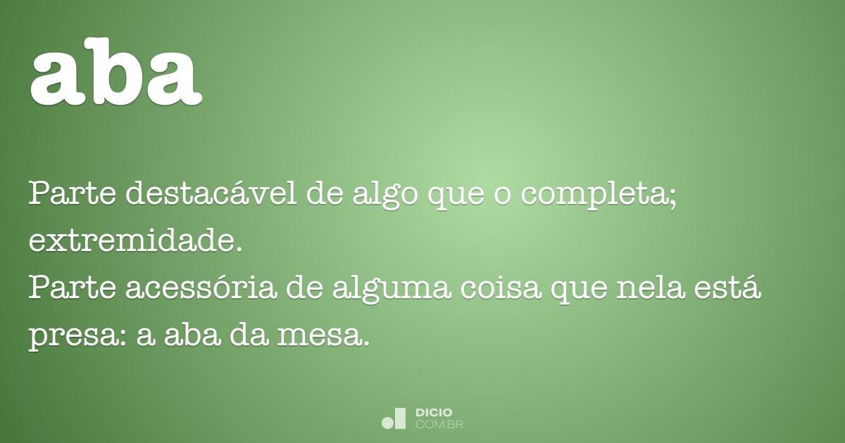 Aba - Dicio, Dicionário Online de Português
