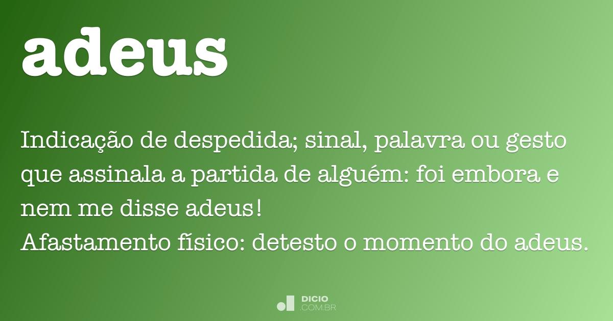 Adeus - Dicio, Dicionário Online de Português