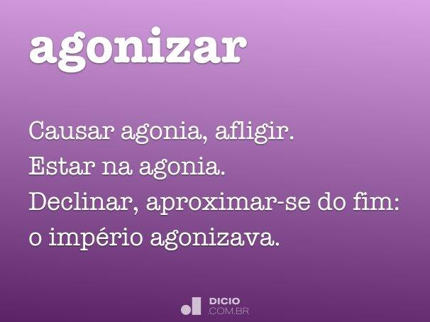 agonizar