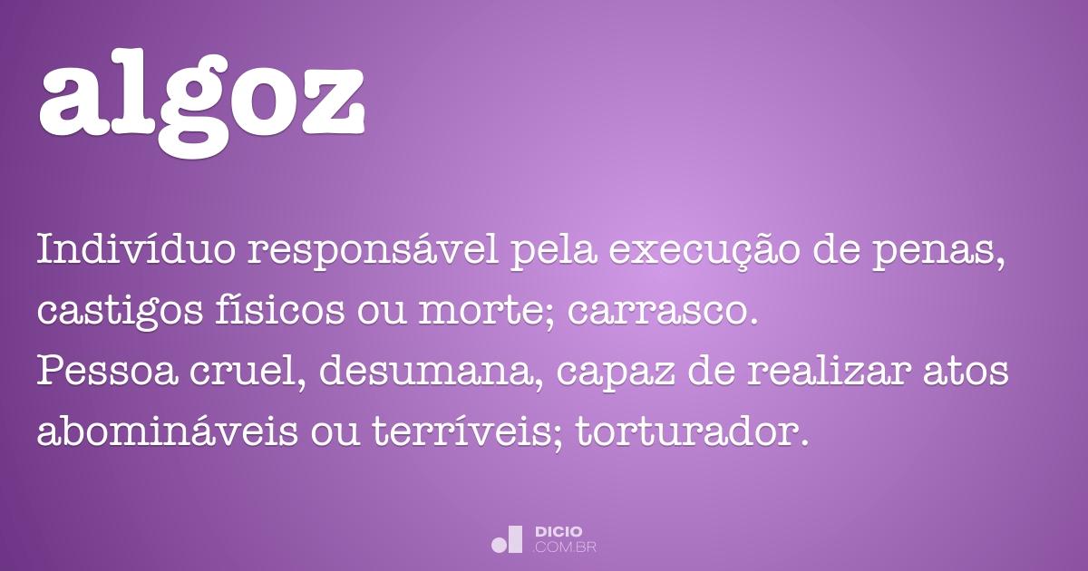 Algoz - Dicio, Dicionário Online de Português