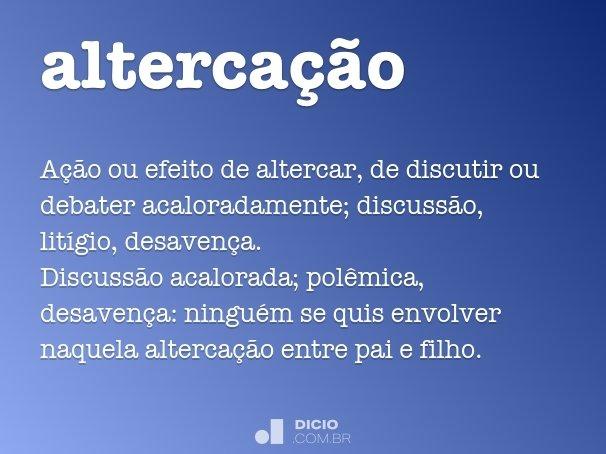 alterca��o