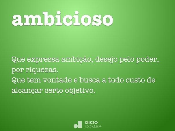 ambicioso