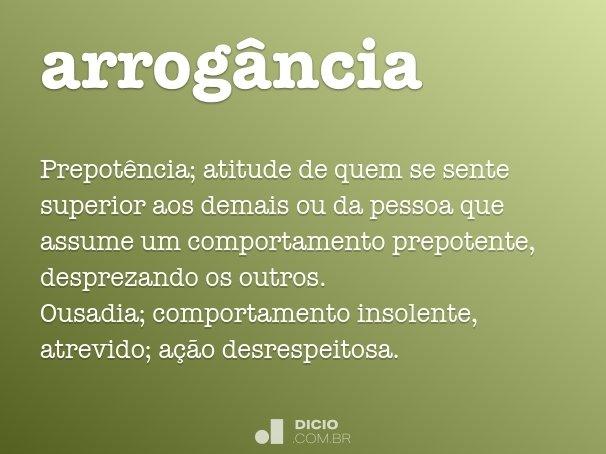 arrog�ncia