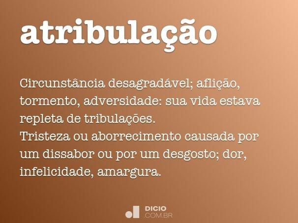 atribula��o