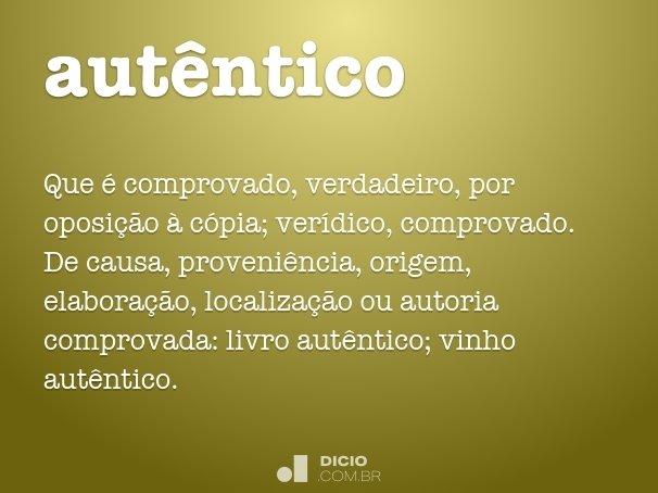 autêntico