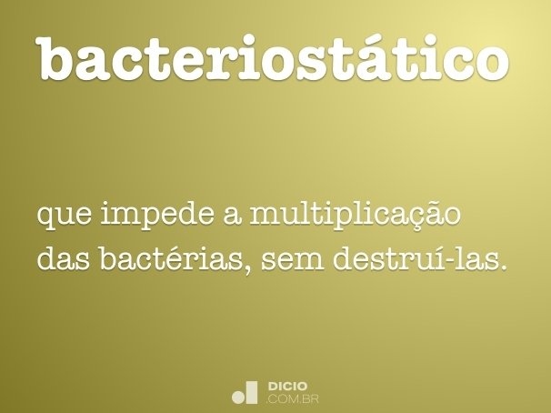 bacteriost�tico