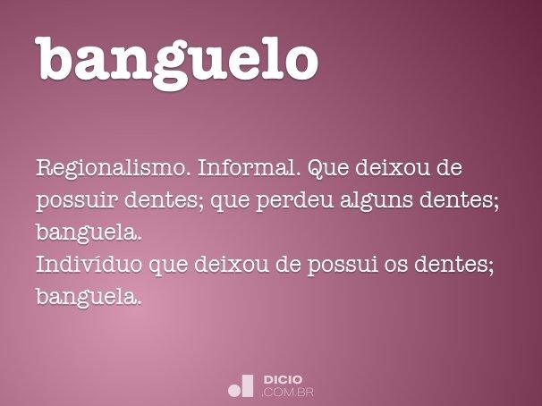 banguelo