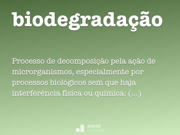 biodegrada��o
