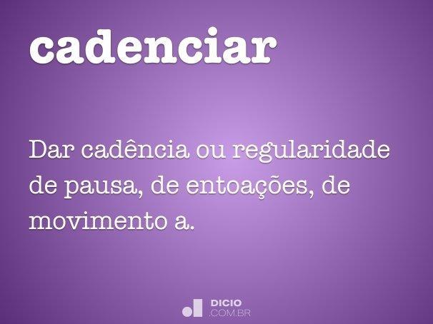 cadenciar