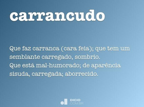carrancudo