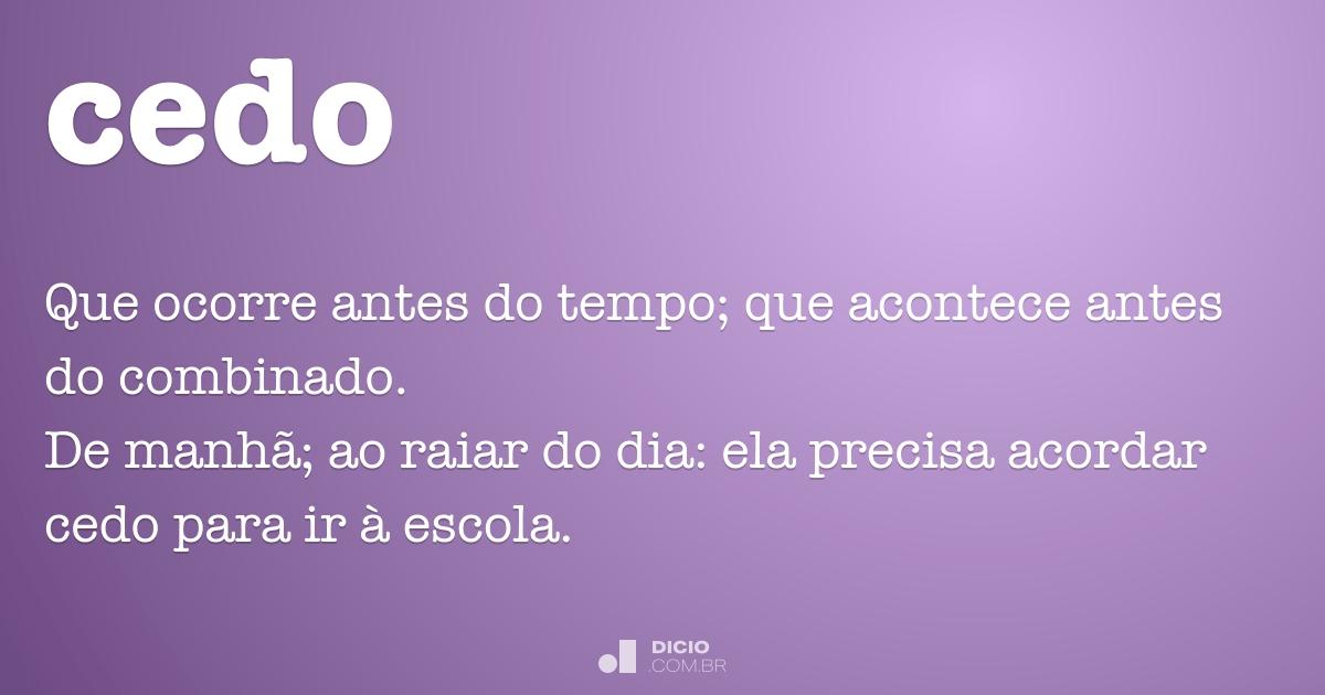 Cedo Dicio Dicionário Online De Português