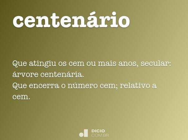 centen�rio