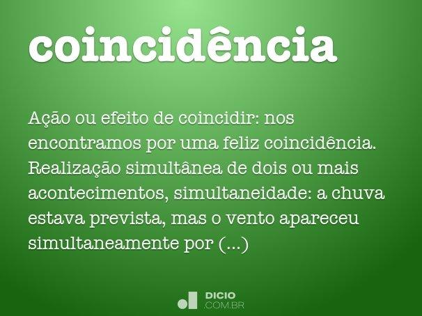 coincid�ncia