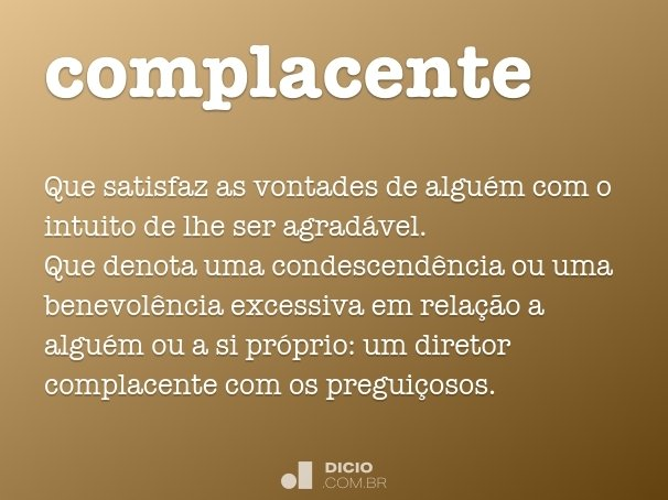 complacente