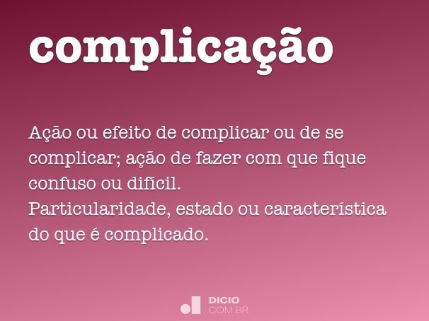 complica��o