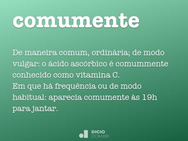 comumente