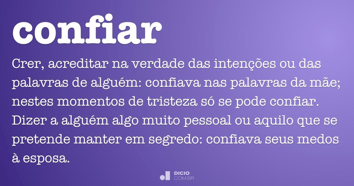 Confiar Dicio Dicionário Online De Português