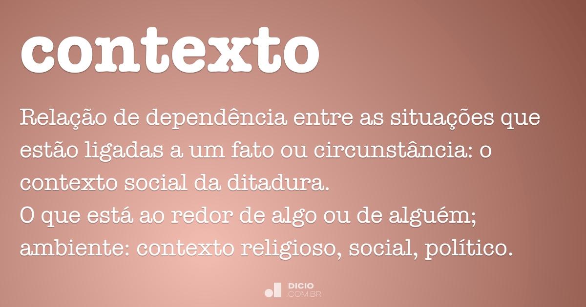 Contexto Dicio Dicionário Online De Português