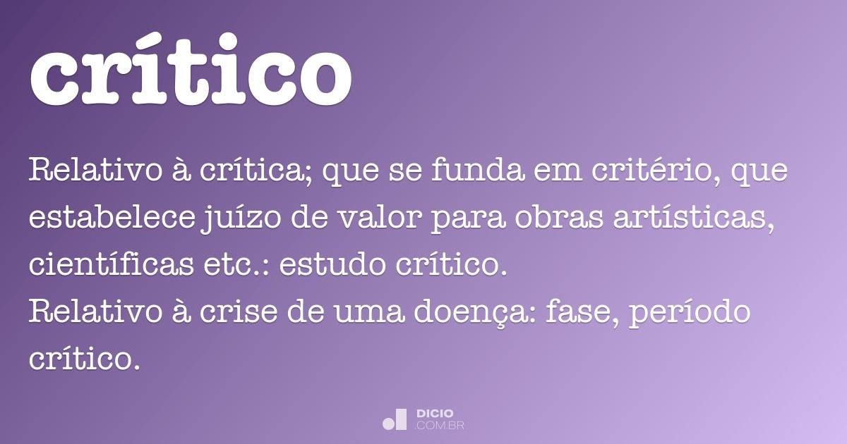 Crítico - Dicio, Dicionário Online de Português