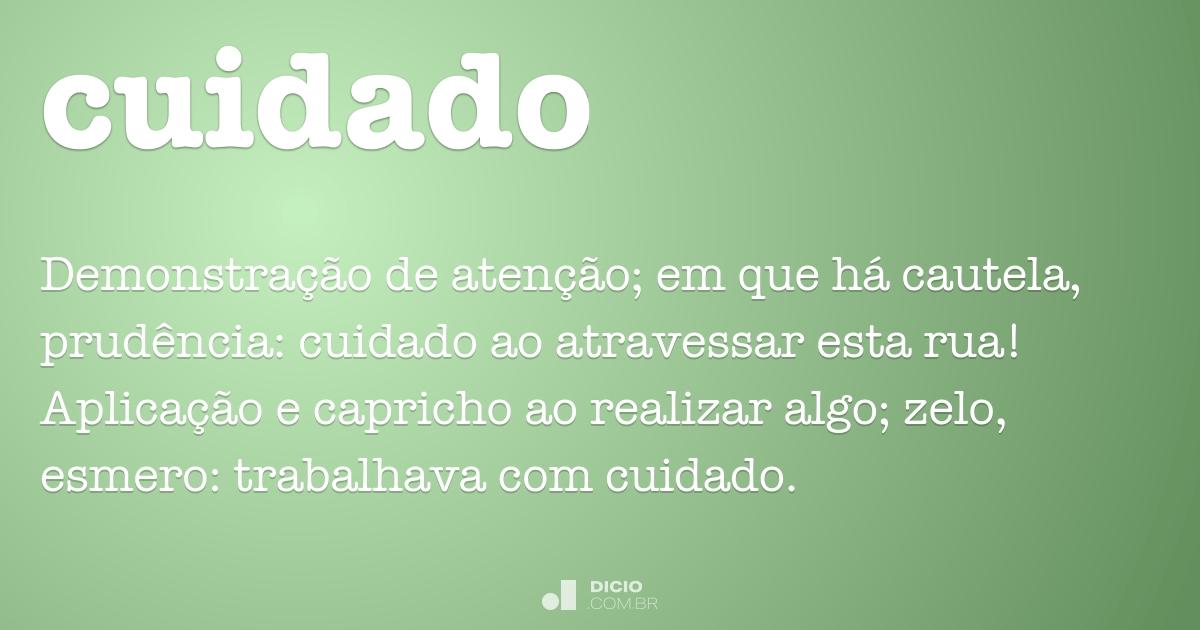 cuidado dicio dicionário online de português
