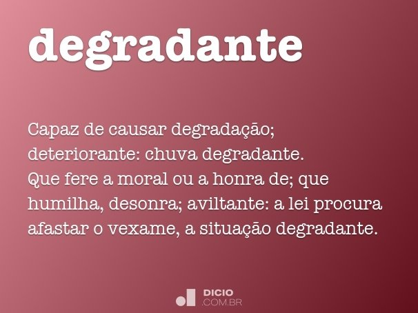 degradante
