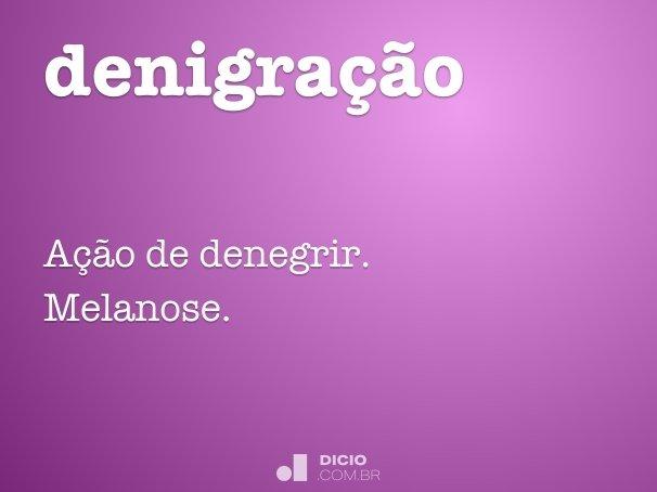 denigra��o