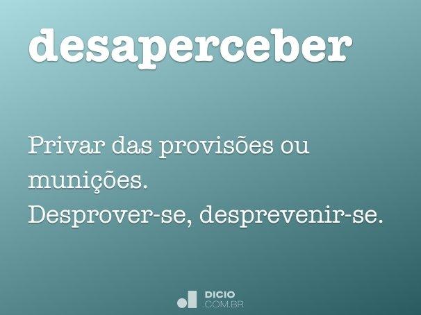 desaperceber