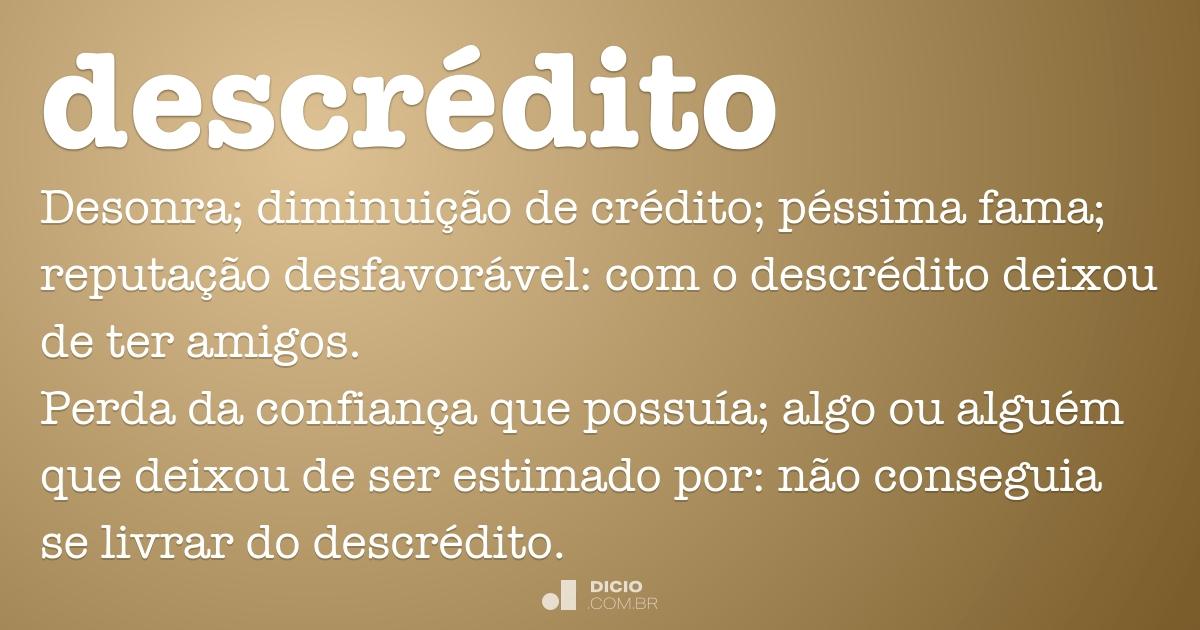 Descrédito Dicio Dicionário Online De Português