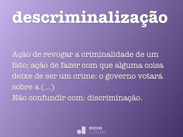 descriminaliza��o