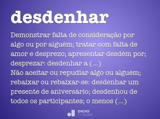Desdenhar Dicio Dicionário Online De Português