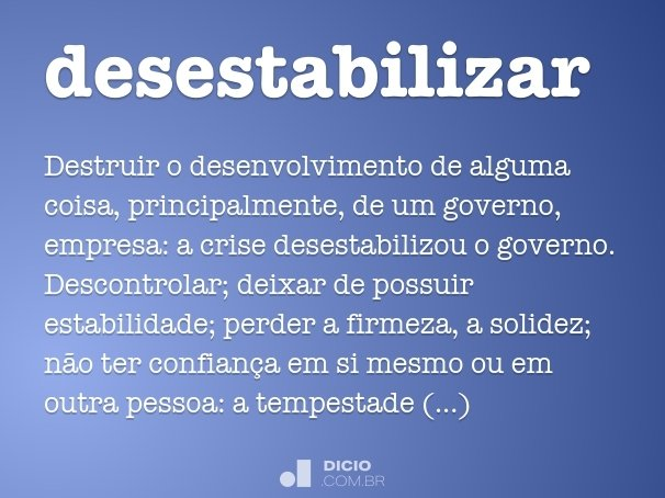 desestabilizar