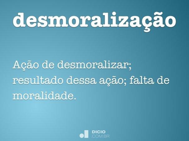 desmoraliza��o