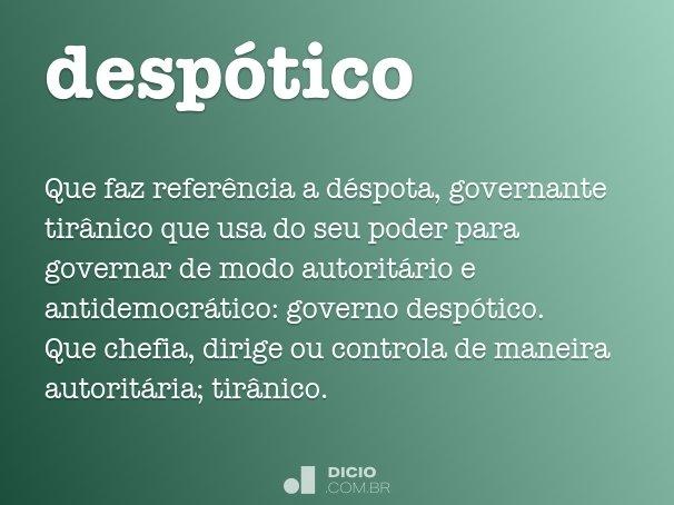 desp�tico