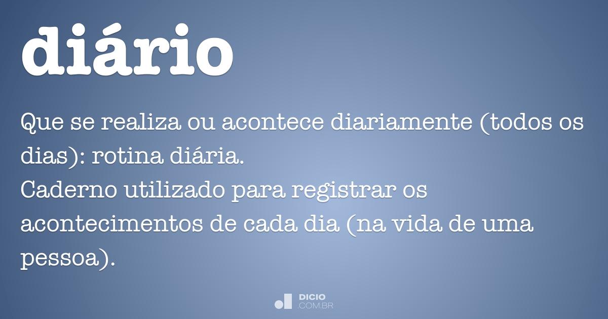 Di rio dicio dicion rio online de portugu s for Diarios de espectaculos online