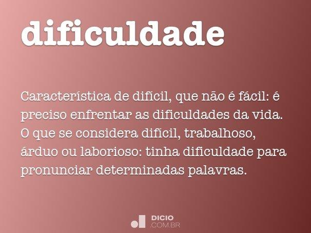 dificuldade