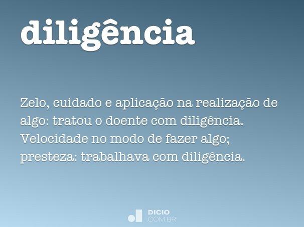 dilig�ncia