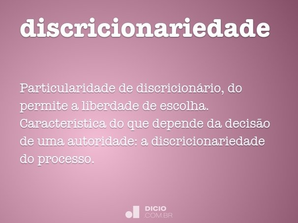 discricionariedade