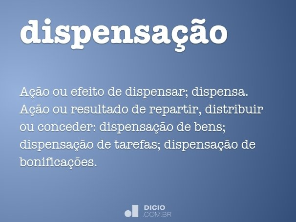 dispensa��o