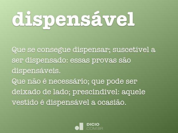 dispens�vel