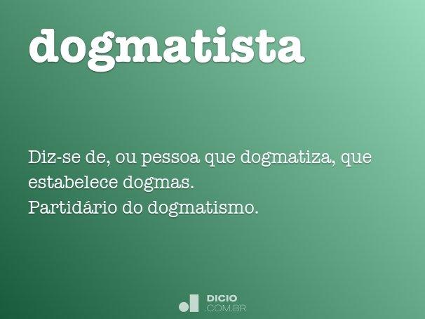 dogmatista