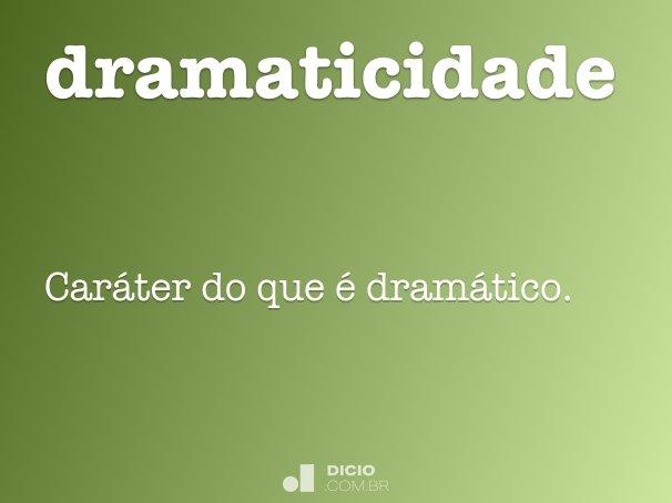 dramaticidade