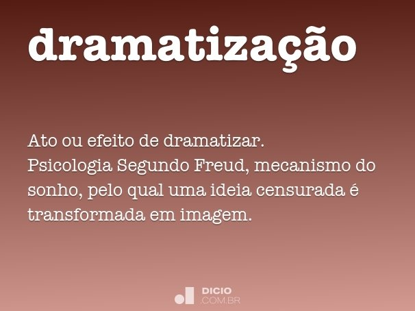 dramatiza��o