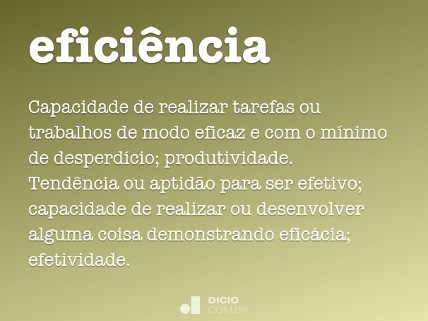 efici�ncia