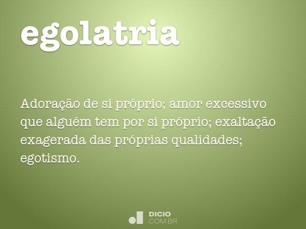 egolatria