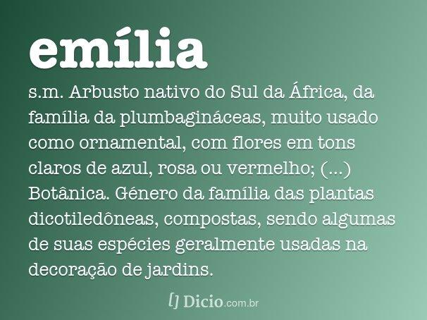 Em lia dicion rio online de portugu s for Mobilia emilia