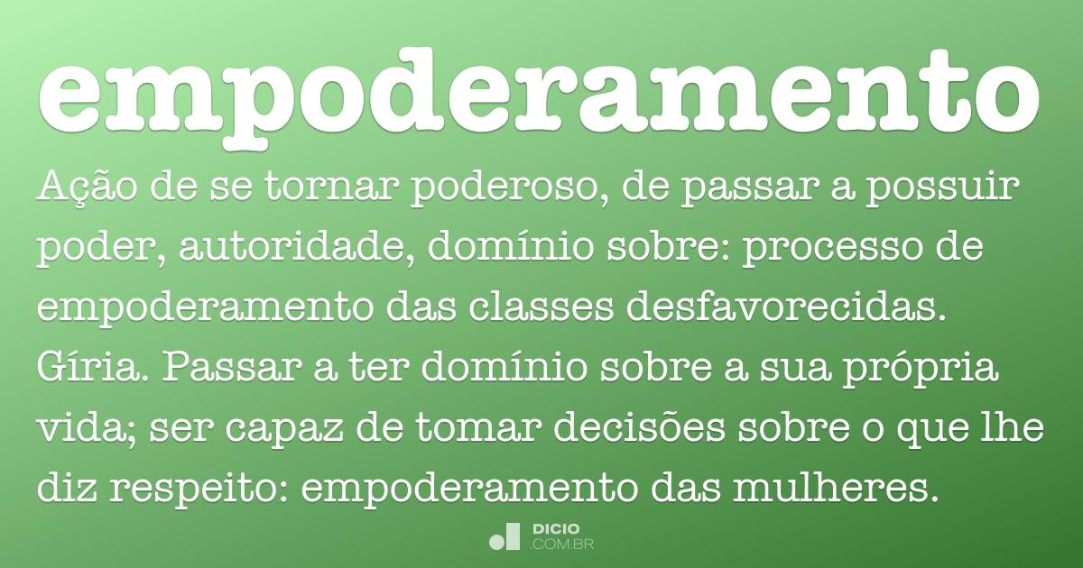 Empoderamento - Dicio, Dicionário Online de Português