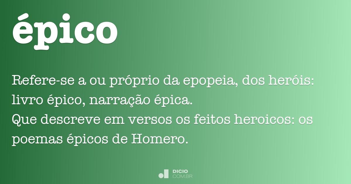 Épico - Dicio, Dicionário Online de Português