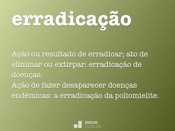 erradica��o