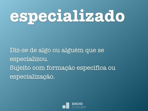 especializado