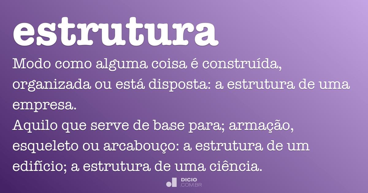 Estrutura Dicio Dicionário Online De Português